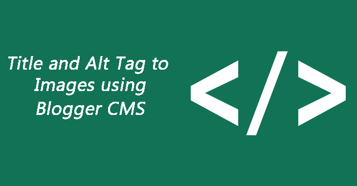 title alt tag to image in blogger