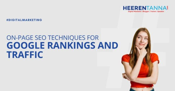2019 on page seo techniques for google rankings and traffic htanna blog