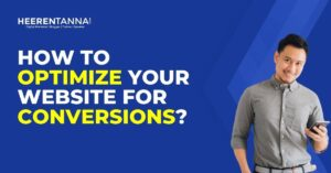Optimize Your Website for Conversions