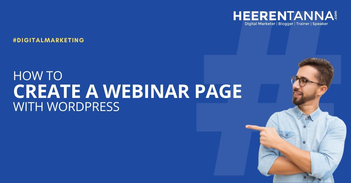 Learn How to Create a Webinar Page with WordPress